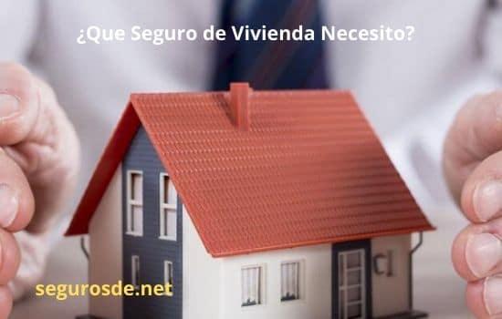 ¿Qué seguro de propietario de vivienda Necesito?